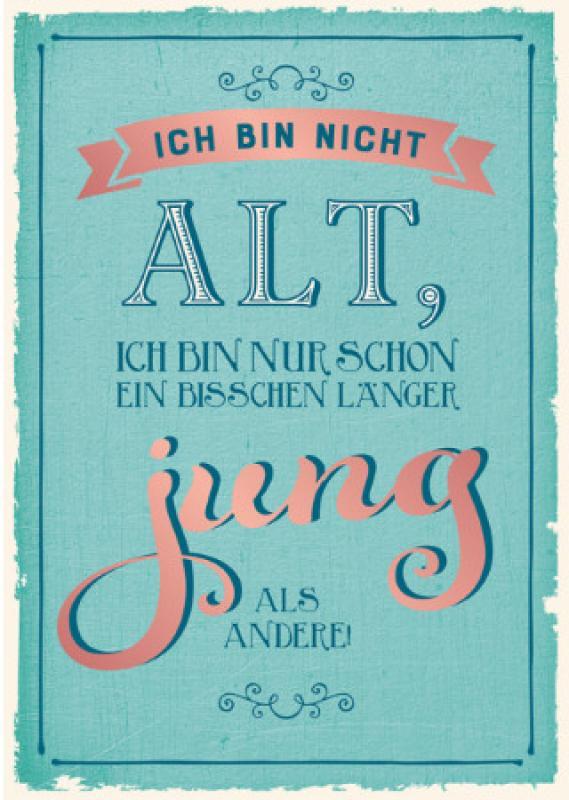 Postkarte-Veredelt-Ich_bin_nicht_alt